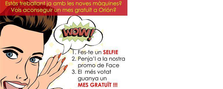Concurs de Selfies Exclusiu per socis d'Orión Participa i guanya!!