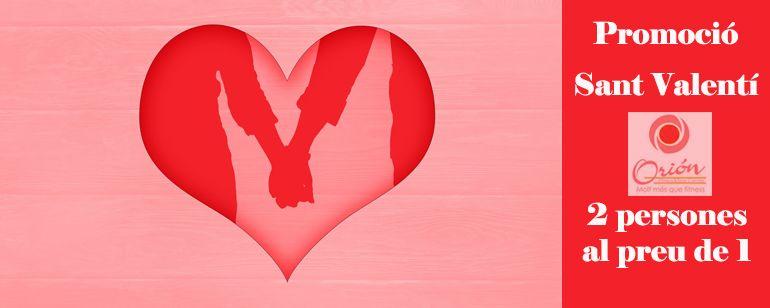 S'acosta Sant Valentí: Regala-li a la teva parella i a tu mateix la inscripció a ORIÓN amb una promoció especial o un dia especial a les nostres instal·lacions