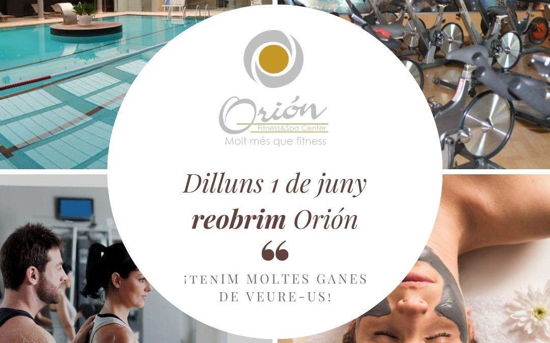 Dilluns 1 de juny reobrim Orión Fitness!