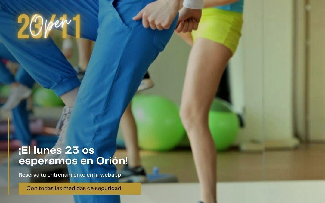 Lunes 23 de noviembre os esperamos a Orión Fitness!